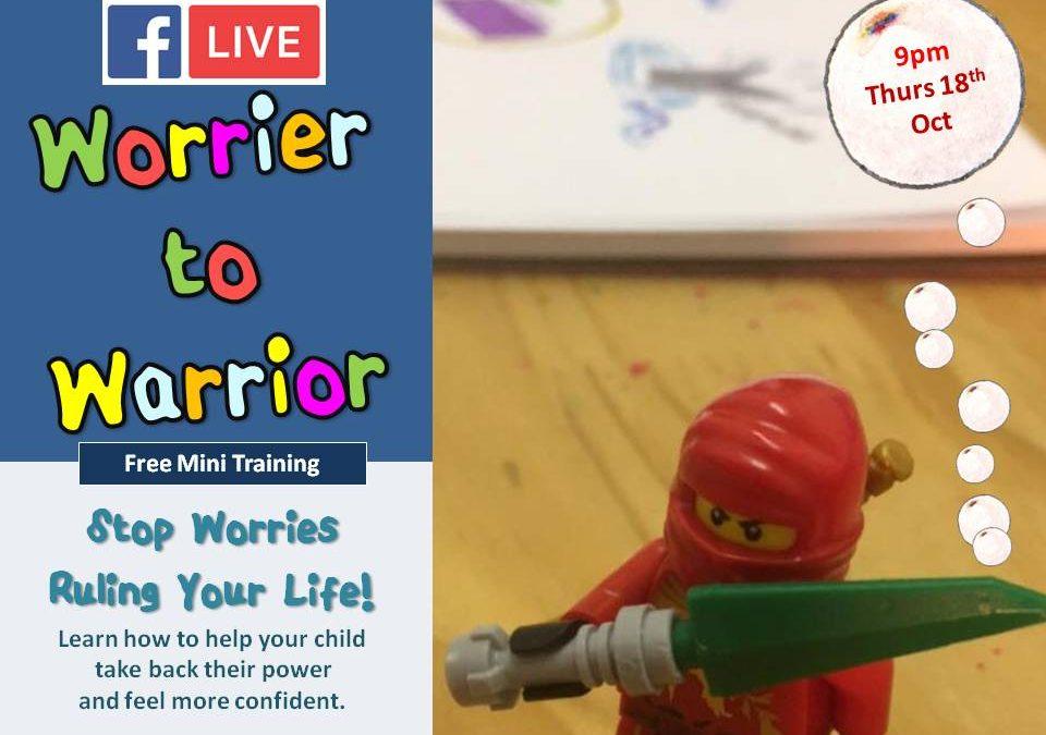 BONUS Workshop Worrier to Warrior – How Anxiety + Stress Impact Children