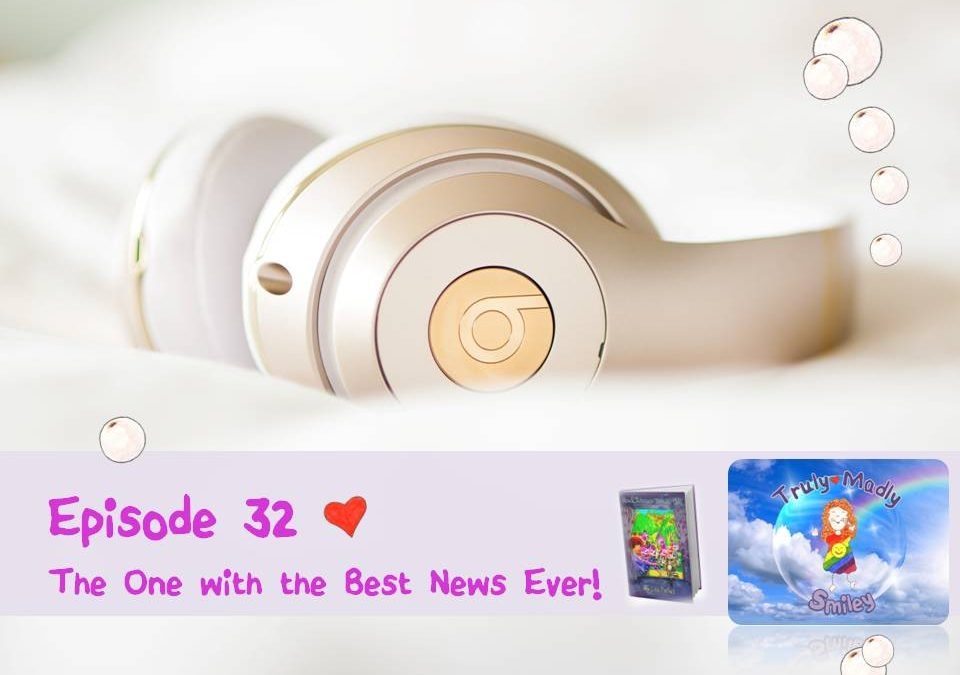 Episode 32 – The One with the Best News Ever