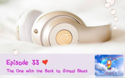 Episode 33 – The One with the Back to School Blues