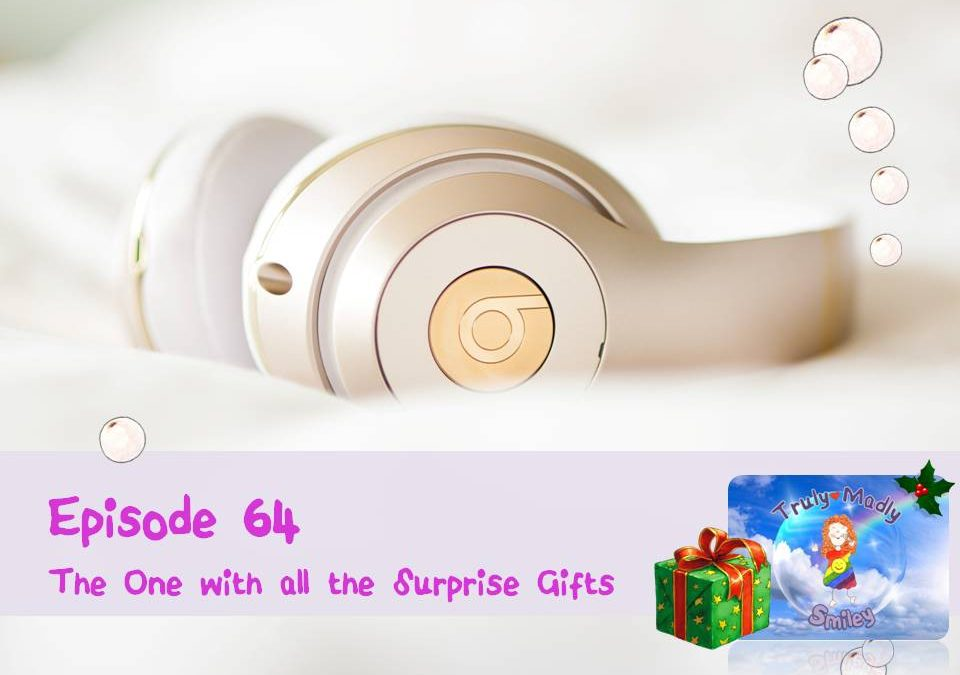 Episode 64 – The One with all the Surprise Gifts